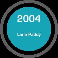 Testimonial: Lana Paddy (2004)
